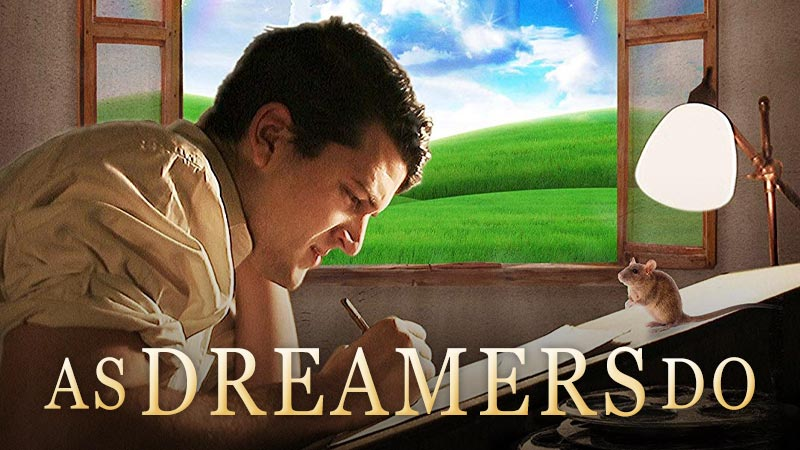 As Dreamers Do