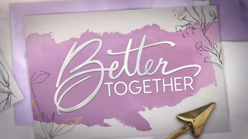 Better Together, Better Together, Season 2020 Episode 15