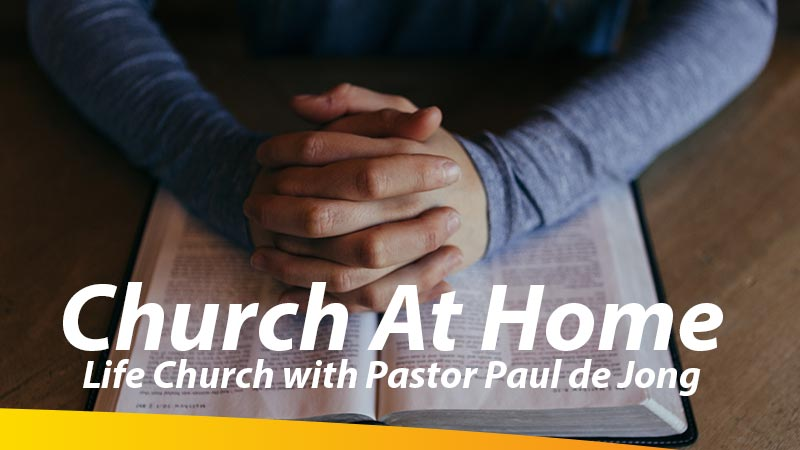 Life Church with Pastor Paul de Jong
