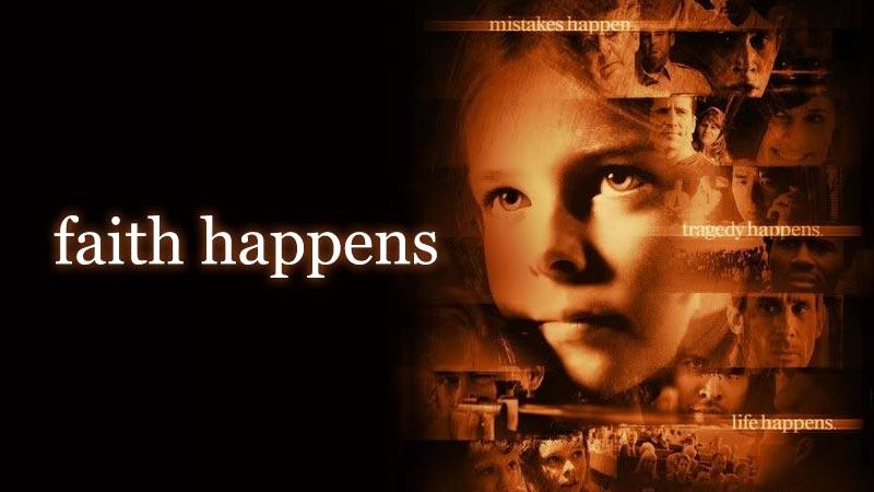 Faith Happens