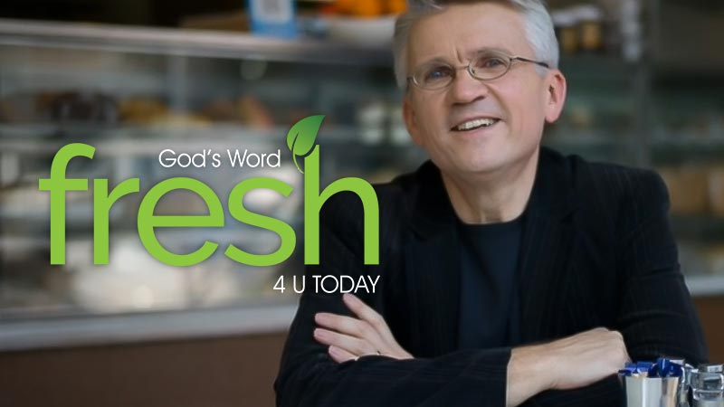 God's Word Fresh 4 U Today, God's Word Fresh 4 U Today, Season 2020 Episode 1073