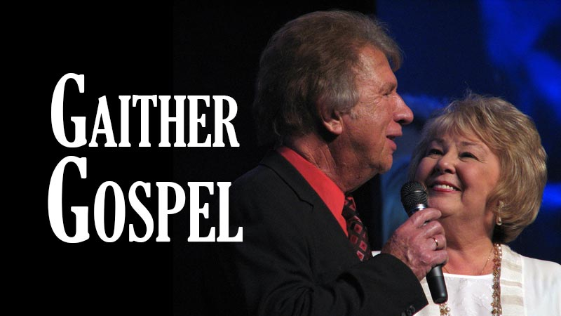 Bill & Gloria Gaither Present Count Your Blessings