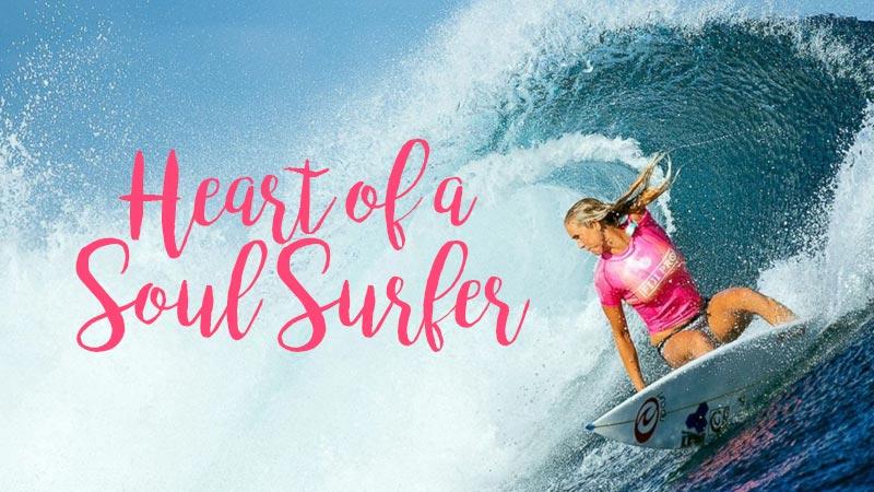 Heart of a Soul Surfer