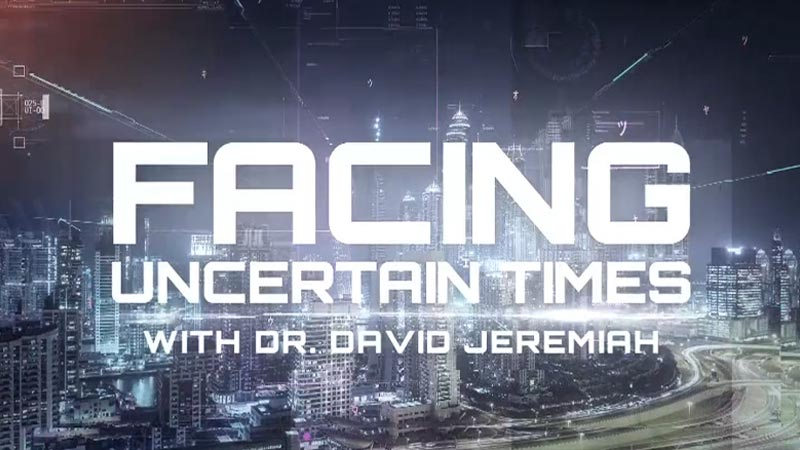 Dr. David Jeremiah Special – Facing Coronavirus