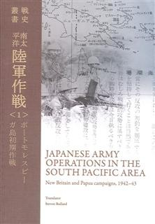 Japanese Army Operations in the South Pacific Area