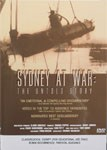 Sydney at War - The Untold Story DVD