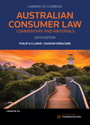 Aust Consumer Law: Comm & Mat 6e