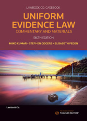 Uniform Evidence Law 6e