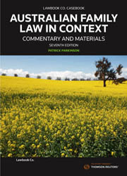 Aust Fam Law in Context: C&M 7e