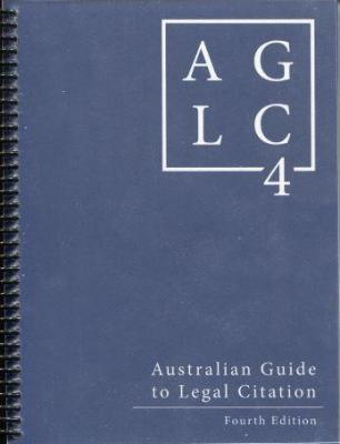 Australian Guide to Legal Citation - AGLC4