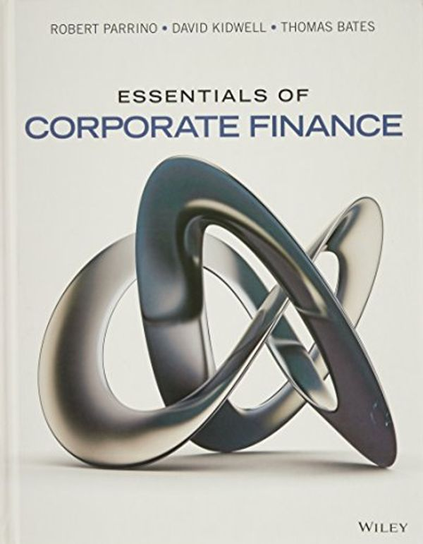 Essentials of Corporate Finance 1E with WileyPLUS Card Set