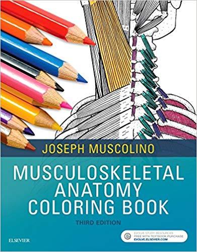 Musculoskeletal Anatomy Coloring Book 3E