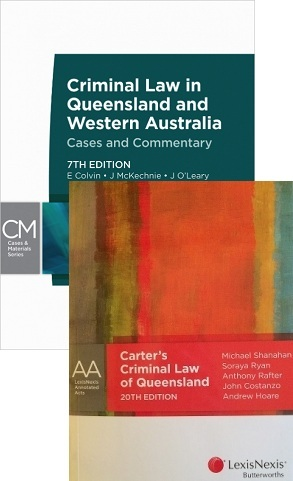 CRIM100 Criminal Law in Qld & WA (7th Ed ) + Carter's Criminal Law of Qld