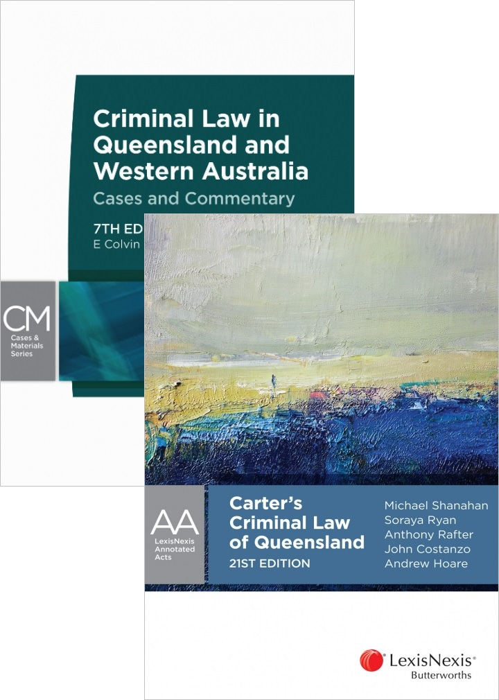 CRIM220: Carter's Criminal Law of QLD + Criminal Law in Queensland & Western Australia