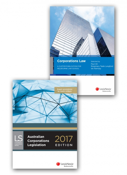 Corporations Law: A Custom Publication for Melbourne Law School and Australian Corporations Legislation 2017 (Bundle)