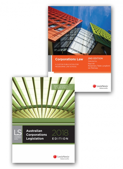 Corporations Law: A Custom Publication for Melbourne Law School, 2nd edn, and Australian Corporations Legislation 2018 (Bundle)