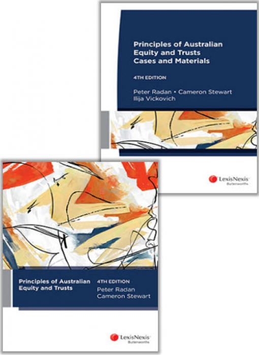 Principles of Australian Equity and Trusts: Cases and Materials, 4th edition and Principles of Australian Equity and Trusts, 4th edition (Bundle)
