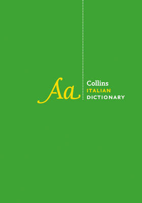 Collins Complete and Unabridged: Collins Italian Dictionary [Third Edition]