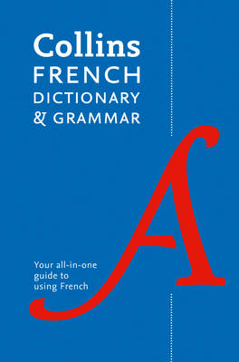 Collins French Dictionary and Grammar [7th Edition]