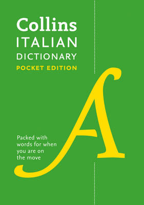 Collins Italian Dictionary Pocket Edition: 60,000 Translations in a Portable Format