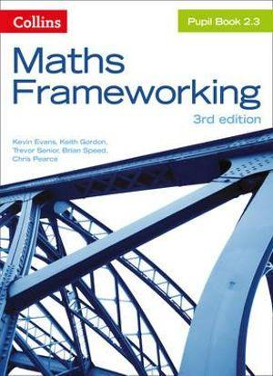Maths Frameworking KS3 Maths Pupil Book 2.3