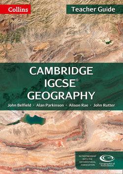 Collins Cambridge IGCSE - Cambridge IGCSE Geography Teacher Guide