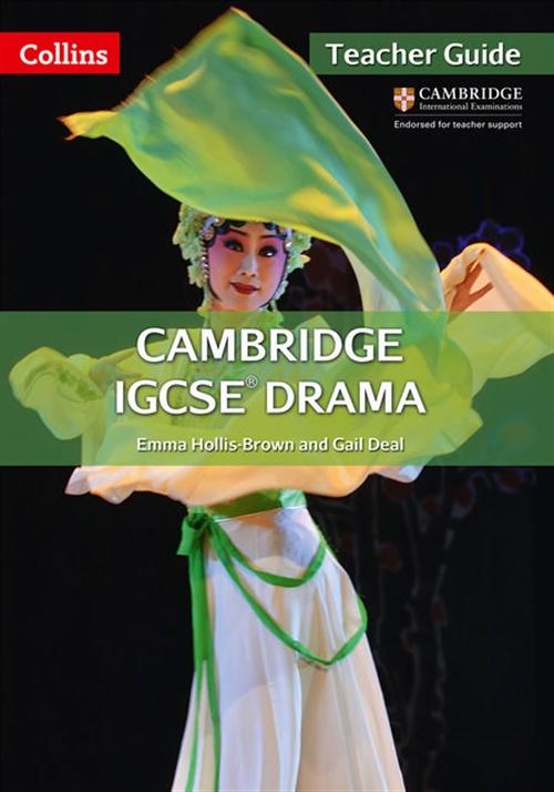Collins Cambridge IGCSE Drama Teacher Guide