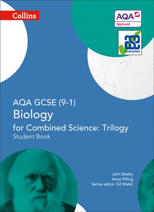 GCSE Science 9-1 - AQA GCSE Biology for Combined Science: Trilogy 9-1 Student Book