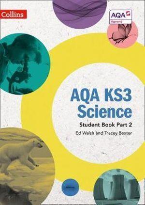 AQA KS3 Science Student Book Part 2