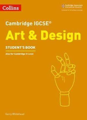 Cambridge IGCSE Art & Design Student's Book