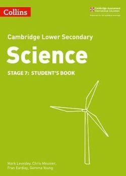 Cambridge Lower Secondary Science Stage 7 Student's Book