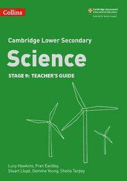 Cambridge Lower Secondary Science Stage 9 Teacher's Guide
