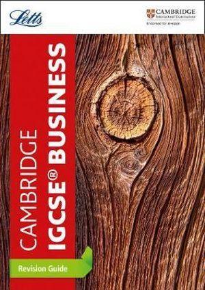 Letts Cambridge IGCSE Business Studies Revision Guide