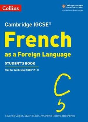 Cambridge IGCSE French as a Foreign Language Student's Book