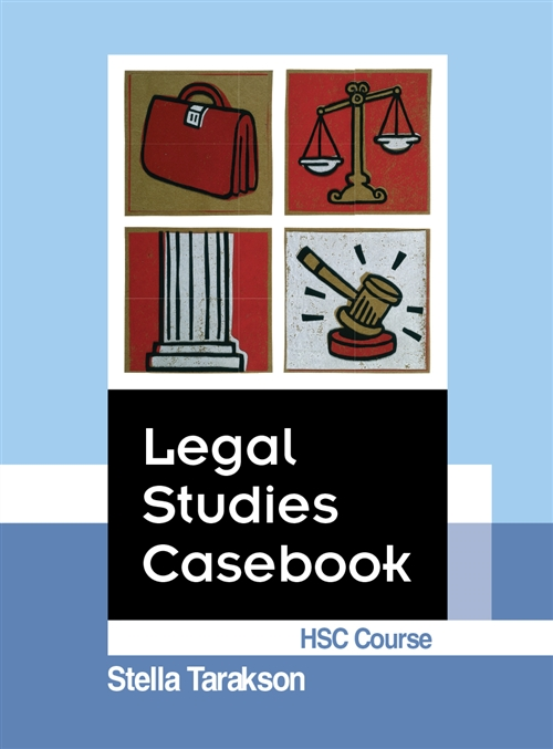 Legal Studies Casebook HSC Course