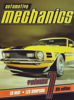 Automotive Mechanics 8e Volume 1