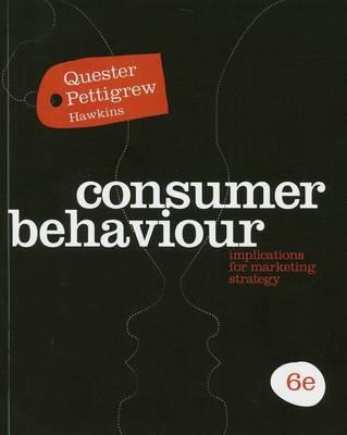 Consumer Behaviour: Implications for Marketing Strategy