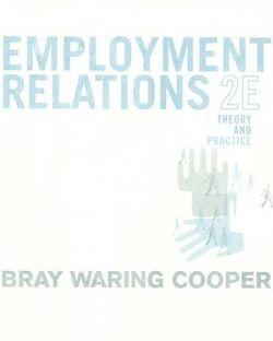 Employment Relations: Theory and Practice