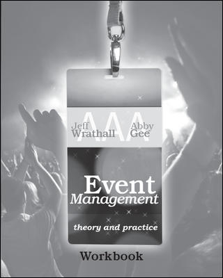 Event Management: Theory and Practice Workbook 1e
