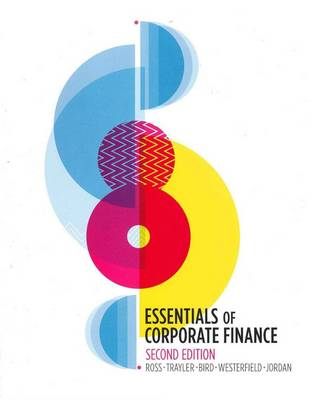 Essentials of Corporate Finance and Connect Plus