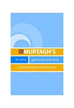 Shrinkwrap Pack Murtagh's General Practice & Murtagh's General Practice Companion Handbook