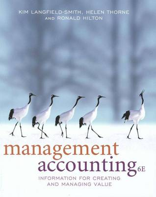 Management Accounting: Information for Creating and Managing Value