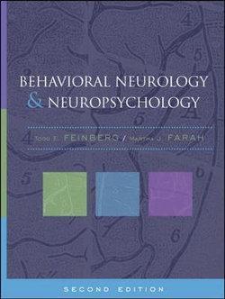 Behavioral Neurology and Neuropsychology, Second Edition