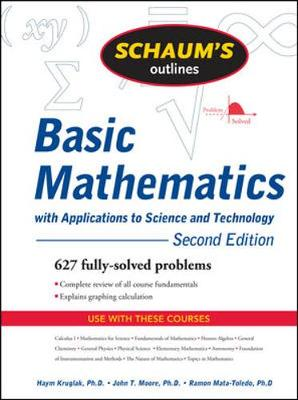 Schaum's Outline of Basic Mathematics with Applications to Science and Technology, 2ed