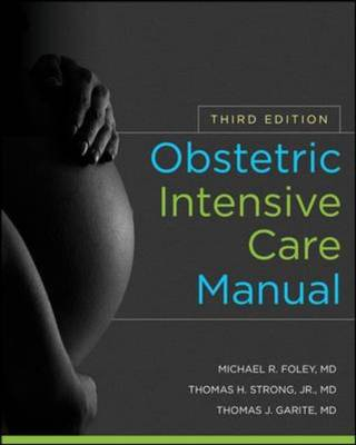 Obstetric Intensive Care Manual, Third Edition