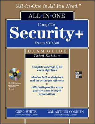 CompTIA Security+ All-in-One Exam Guide, Third Edition (Exam SY0-301)