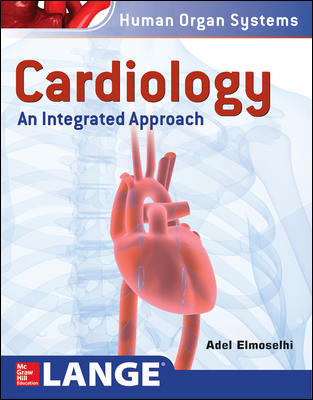 Cardiology: An Integrated Approach