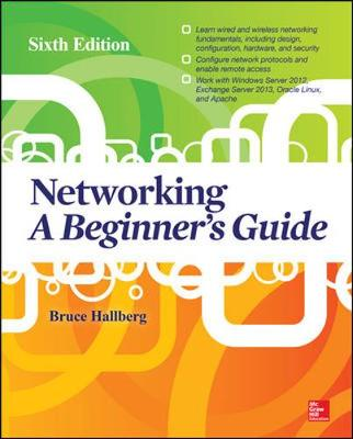 Networking: A Beginner's Guide, Sixth Edition