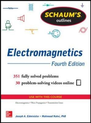 Schaum's Outline of Electromagnetics, 4th Edition
