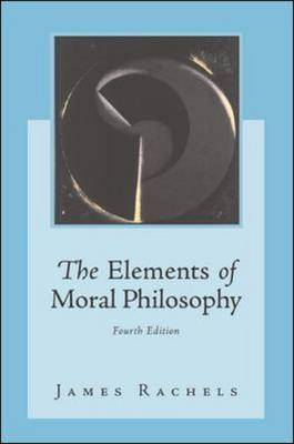 The Elements of Moral Philosophy: With Dictionary of Philosophical Terms